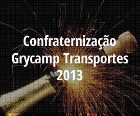 Confraternização Grycamp Transportes 2013